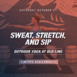 Sweat, Stretch, and Sip Yoga at Old Line
